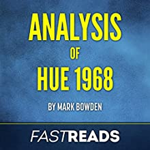 Analysis of Hue 1968 with Key Takeaways & Review Audiobook by  FastReads Narrated by Lisa Negron