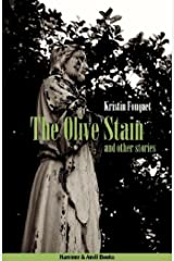 The Olive Stain and other stories Kindle Edition
