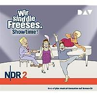 Wir sind die Freeses. Showtime!: Hörspiel (3 CDs)