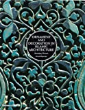 img - for Ornament & Decoration in Islamic Architecture book / textbook / text book