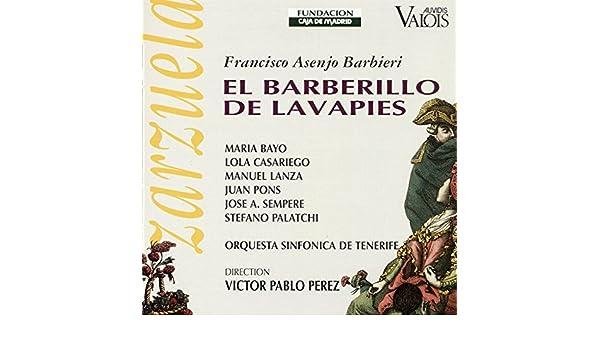 El Barberillo de Lavapies, Act I: Este es el Sitio (Marquesita, Juan, Don Luis, Paloma) de Víctor Pablo Pérez, María Bayo, Juan Pons, José Sempere, ...