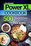 Power Pressure Cooker XL Cookbook: Top 500 Quick and Easy...