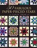 50 Fabulous Paper-Pieced Stars, Carol Doak, 1564772713