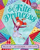The Kite Princess, Juliet Clare Bell, 1846868300
