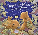 Down in the Woods at Sleepytime, Carole Lexa Schaefer, 0763625663