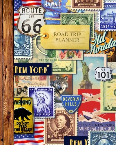 "Trip Diary - Road Trip Planner: Vacation Planner & Travel Journal/Diary for 4 Trips, with Checklists, Itinerary & more [ Softback * Large (8"" x 10"") * American Roadtrip ] (Travel Gifts)"
