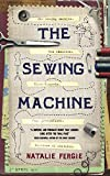 #7: The Sewing Machine