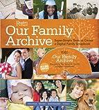 Our Family Archive, David Clark and Adam Juniper, 0762109947