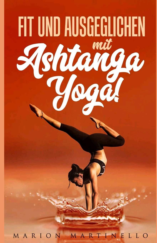 Fit und ausgeglichen mit Ashtanga Yoga (German Edition ...