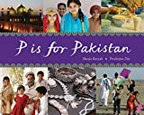 P Is for Pakistan (World Alphabets)