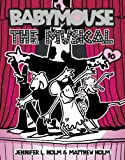 The Musical, Jennifer L. Holm, Matt Holm, 0375843884