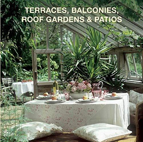 Terraces, Balconies, Roof Gardens & Patios (Terrace Decoration)