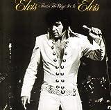 : Elvis That's the Way It Is