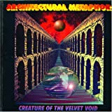 Creature of the Velvet Void by Architectural Metaphor