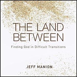 The Land Between Audiobook