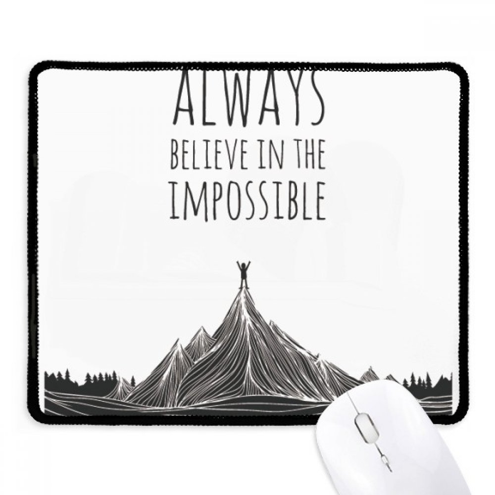 Believe Impossible Black White Quote Non Slip Mousepad Shield Volcano Diagram With Labels Quotes Game Office Stitched Edges Gift Products