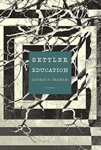Mcclelland Frog - Settler Education: Poems