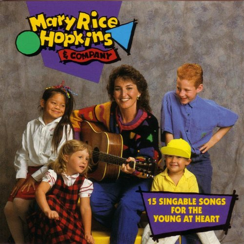 - Mary Rice Hopkins & Company - 15 Singable Songs For The Young At Heart