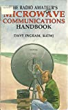 The Radio Amateur's Microwave Communications Handbook, Dave Ingram, 0830605940
