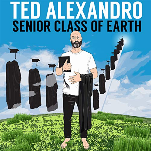 Senior Class of Earth [Explicit]
