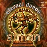 Eternal Dance by Atman (2003-03-03)