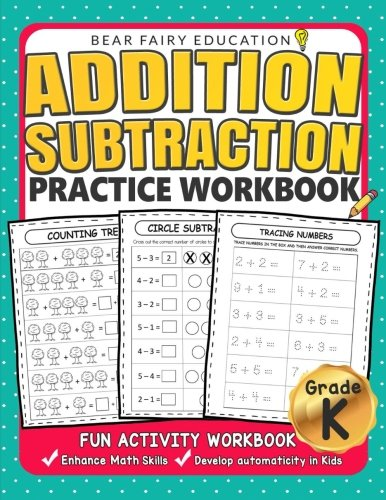 Addition Subtraction Practice Workbook .: Kindergarten books, Activity Workbook for Kids, Kindergarten Math Skills -