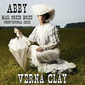 Amazon.com: Abby: Mail Order Bride: Unconventional Series, Book 1 (Audible  Audio Edition): Verna Clay, Amy Gramour: Books