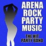 Arena Rock Party Music [Clean]