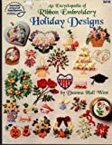img - for An encyclopedia of ribbon embroidery holiday designs book / textbook / text book