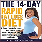 The 14-Day Rapid Fat Loss Diet | Dr. Kristen Harvey