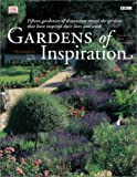 Gardens of Inspiration, Dorling Kindersley Publishing Staff, 078947834X