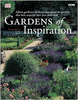inspiration dk Gardens of Inspiration: DK Publishing, Erica Hunningher, Vivian  inspiration dk