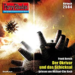 Der Okrivar und das Schicksal (Perry Rhodan 2584)