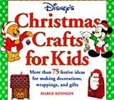 Disney's Christmas Crafts for Kids:: More Than 75 Festive Ideas for Making Decorations, Wrapping, and Gifts