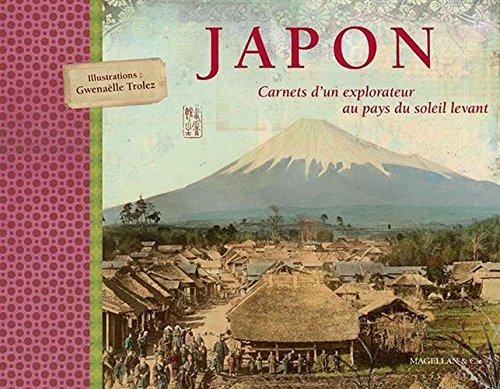 Japon : Carnets d'un explorateur au pays du soleil...