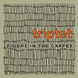 Triptet Figure In The Carpet Mainstream Jazz