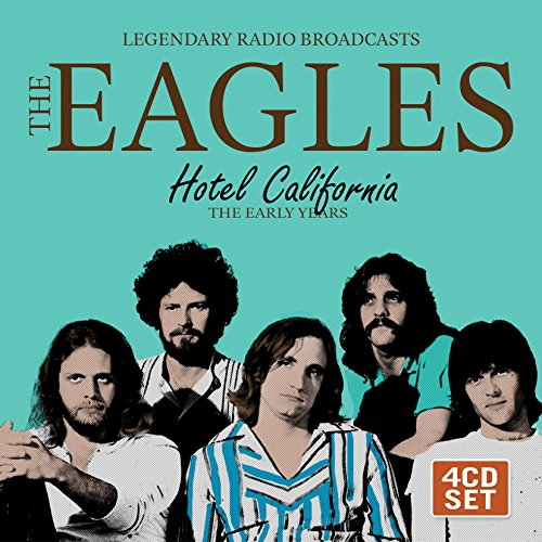 Hotel California: Legendary Radio Broadcasts