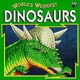 World's Weirdest Dinosaurs, Roberts, 0816738653