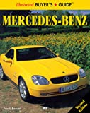 Illustrated Buyer's Guide Mercedes-Benz (Motorbooks International Illustrated Buyer's Guide)