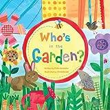 Who's in the Garden?, Phillis Gershator, 1846864038