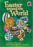 Easter Around the World, Shannon Zemlicka, 1575057654