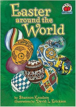 Easter Around the World (On My Own Holidays): Shannon Zemlicka ...