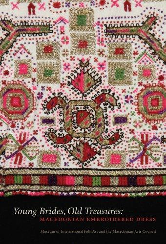 Macedonian Folk Costumes (Young Brides, Old Treasures: Macedonian Embroidered Dress)