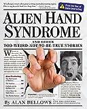 Alien Hand Syndrome, Alan Bellows, 0761152253