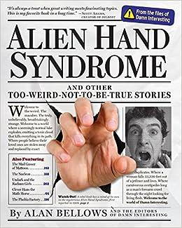 Alien Hand Syndrome: Alan Bellows: 0000761152253: Amazon.com: Books