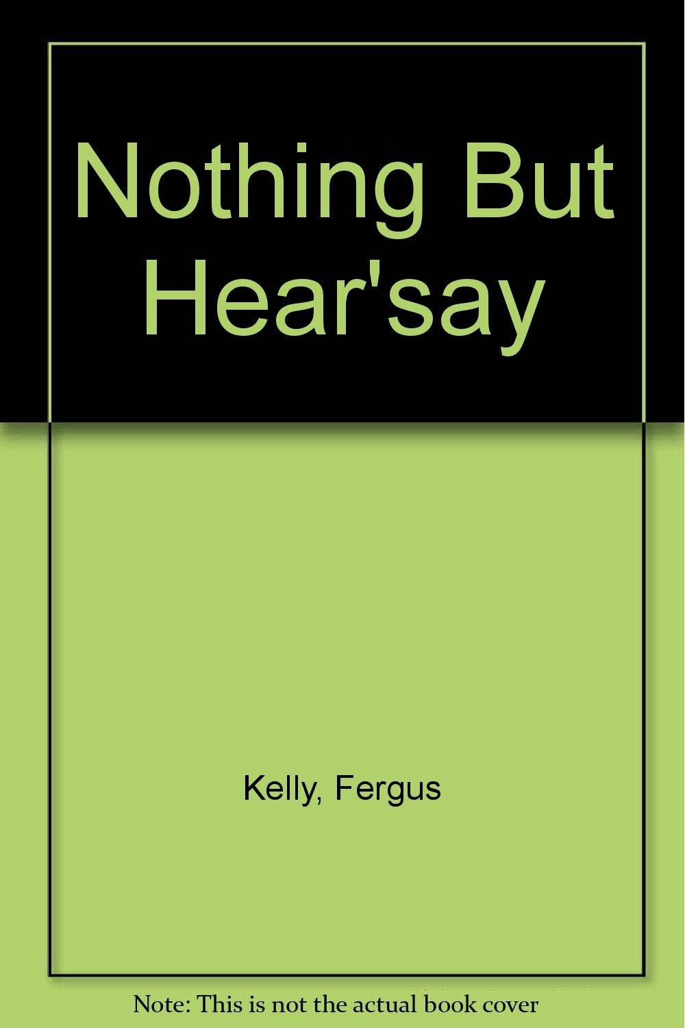 """Nothing But """"Hear'say"""" pdf epub"""