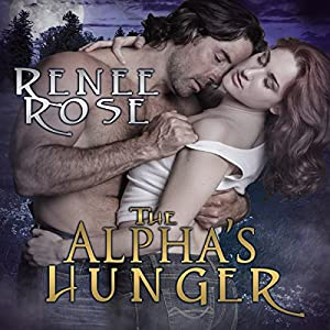 The Alpha's Hunger Hörbuch