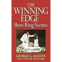 The Winning Edge: Show Ring Secrets