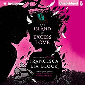 The Island of Excess Love Audiobook
