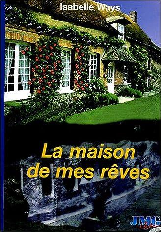 Lire un La maison de mes rêves pdf